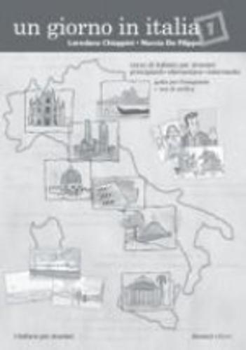 Un Giorno in Italia: Guida Per L'Insegnante: Chiappini, Nuccia De