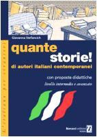 9788875733919: Quante storie! Di autori italiani contemporanei, con proposte didattiche. Livello Intermedio e avanzato (L'italiano per stranieri)