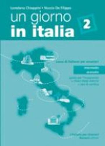 9788875733933: Un giorno in Italia. Corso di italiano per stranieri. Guida per l'insegnante, chiavi, test: 2 (L'italiano per stranieri)
