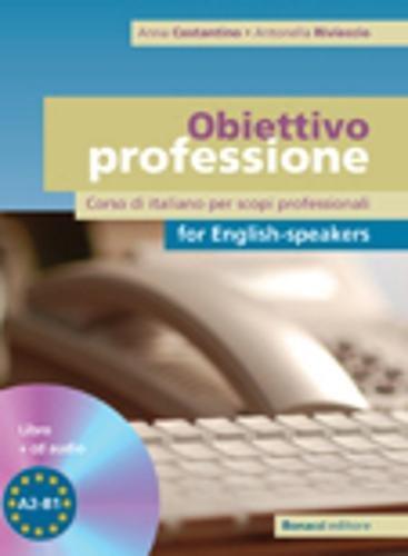 9788875734367: Obiettivo Professione for English-Speakers: Libro + CD Audio (Italian Edition)