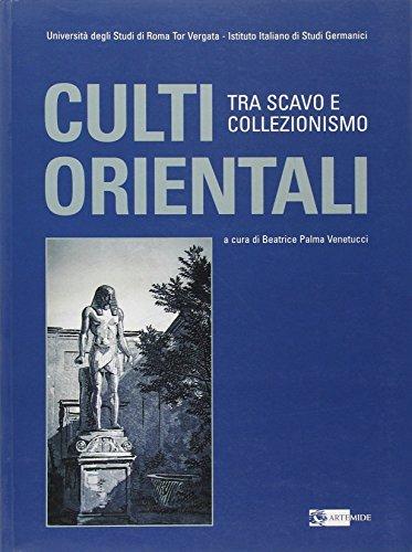 9788875750886: Culti orientali a Roma. Tra scavo e collezionismo