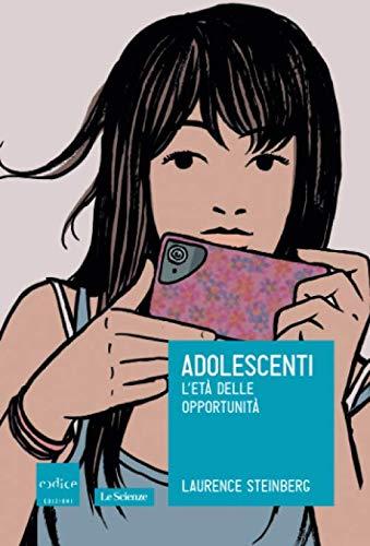 9788875785468: Adolescenti. L'età delle opportunità