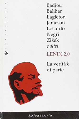 9788875800307: Lenin 2.0. La verità è di parte