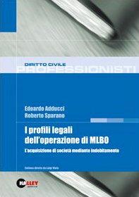 9788875891640: I profili legali dell'operazione di MLBO. L'acquisizione di società mediante indebitamento