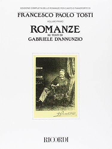 Romanze - Volume 1: Voice and Piano: Fernando Tosti (Composer)