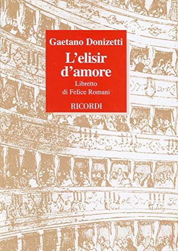 L Elisir D Amore It Lib: G DONIZETTI