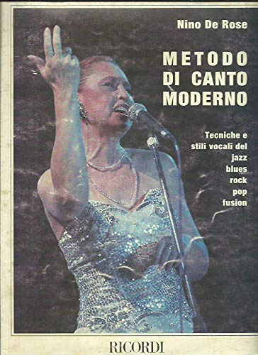 9788875920890: Metodo di canto moderno. Tecniche e stili vocali del jazz, blues, rock, pop, fusion