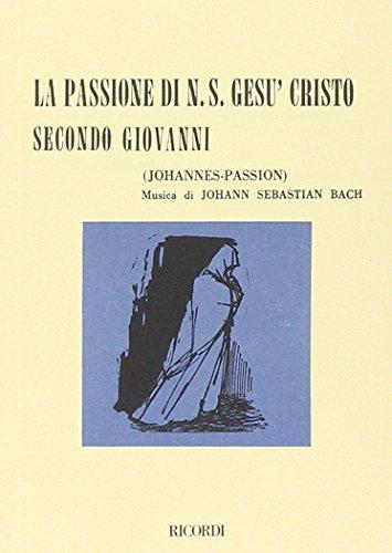 La passione di nostro Gesù Cristo secondo S. Giovanni-Johannes passion.: --
