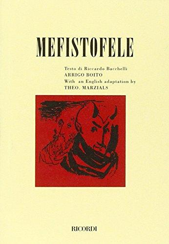 9788875923532: Mefistofele. Opera in un prologo, 4 atti e un epilogo. Ediz. inglese