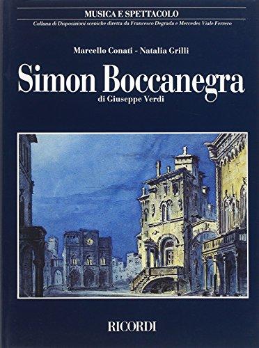 Simon Boccanegra di Giuseppe Verdi (Musica e spettacolo) (Italian Edition): Conati, Marcello