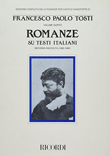 9788875924232: 5: ROMANZE SU TESTI ITALIANI VOLUME 6 RACCOLTA 2 (1883-1890) COMPLETE SONGS