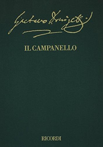 Il campanello: Farsa in One Act, libretto by Gaetano Donizetti (The Critical Edition of the Operas ...