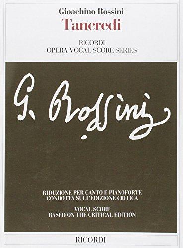 9788875925185: Tancredi. Melodramma eroico in due atti. Riduzione per canto e pianoforte (Ediz.critica delle opere di G.Rossini)