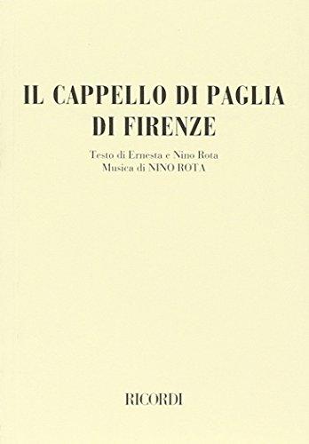 Il cappello di paglia di Firenze. Farsa musicale in 4 atti e 6 quadri.  Musica di N. Rota 207837d9b754