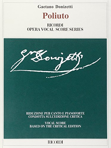 9788875926915: POLIUTO VOCAL SCORE BASED ON CRITICAL EDITION ASHBROOK/PARKER (Ricordi Opera Vocal Score Series)