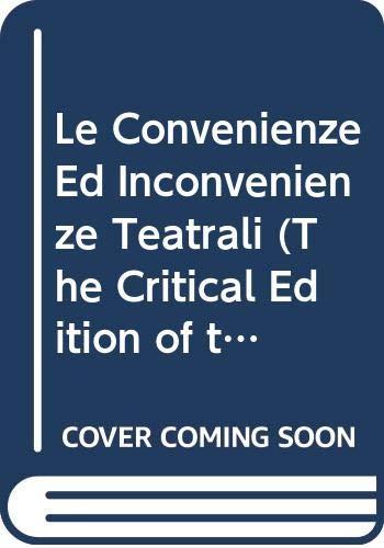 Le Convenienze Ed Inconvenienze Teatrali: Donizetti