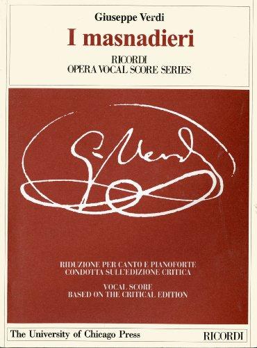 I masnadieri: Melodramma tragico in Four Parts by Andrea Maffei. The Piano-Vocal Score (The Works ...