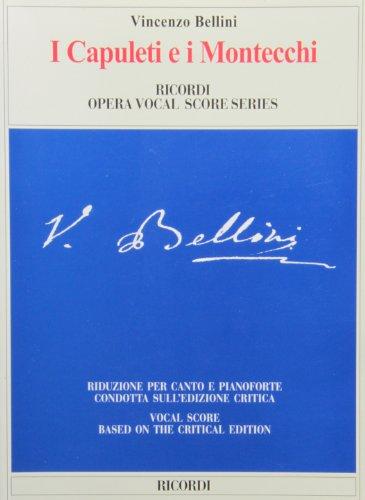 9788875927561: I CAPULETI E I MONTECCHI PIANO VOCAL SCORE REDUCTION BASED ON THE CRITICAL EDITION