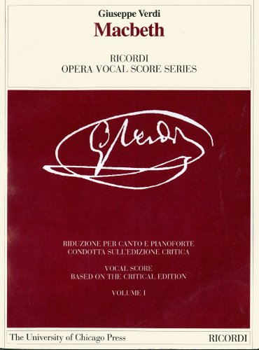 9788875927882: Macbeth: Melodramma in Four Acts by Francesco Maria Piave and Andrea Maffei. The Piano-Vocal Score (The Works of Giuseppe Verdi: Piano-Vocal Scores)