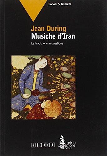 9788875928001: Musiche d'Iran. La tradizione in questione (Mito settembre musica. Popoli e musiche)