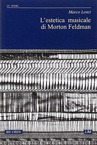 9788875928537: L' Estetica Musicale Di Morton Feldman