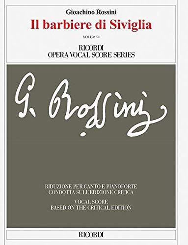 Il Barbiere Di Siviglia: Vocal Score Based: Rossini, Gioachino (cop)/