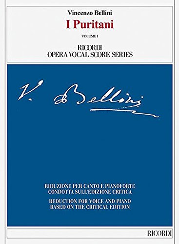 9788875929688: I Puritani Reduction For Voice And Piano Based On The Critical Edition (Ricordi Opera Vocal Score)