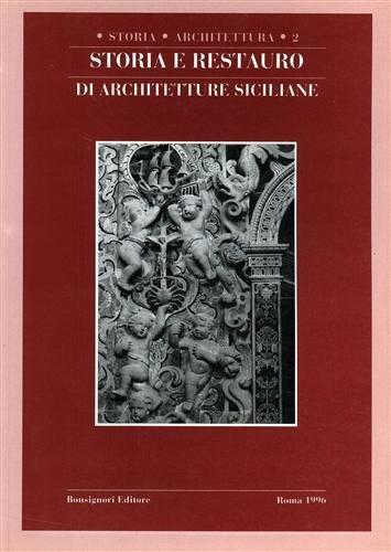 Storia e Restauro di Architetture Siciliane: Boscarino, Salvatore - Giuffrè, Maria (a cura di)