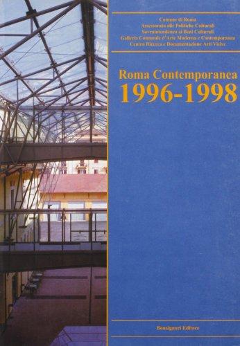Roma contemporanea. Repertorio delle mostre di arte contemporanea 1996-1998.: Boni,M.R., Di Stefano...