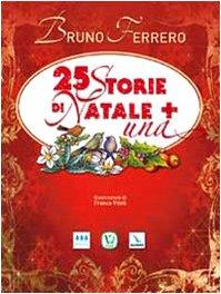 9788875990336: 25 storie di Natale + una
