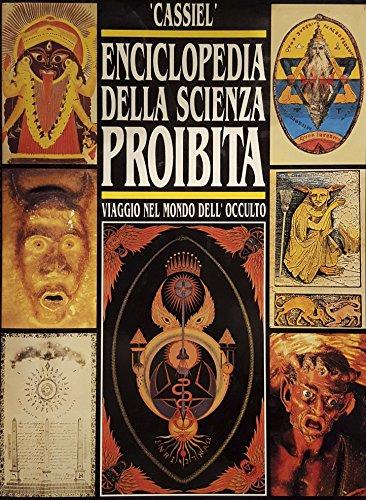 9788876056017: Enciclopedia della scienza proibita. Viaggio nel mondo dell'occulto