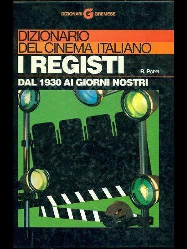 9788876057250: Dizionario del cinema italiano. I registi