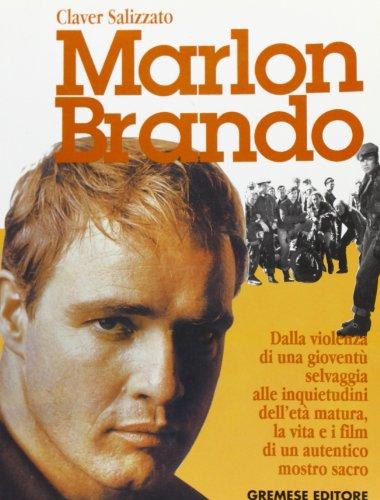 Marlon Brando.: Salizzato,Claver.