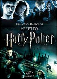 9788876061561: Effetto Harry Potter