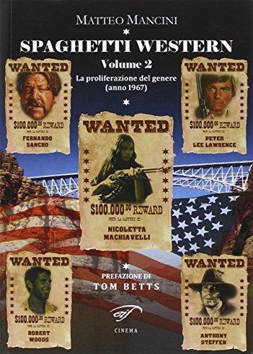 9788876065033: Spaghetti western. La proliferazione del genere (anno 1967) vol. 2