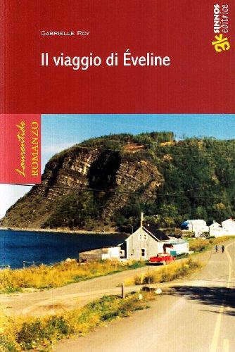 Il viaggio di Éveline (8876090134) by Gabrielle Roy