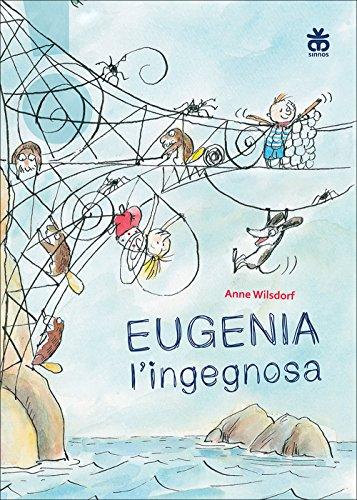 9788876093166: Eugenia l'ingegnosa
