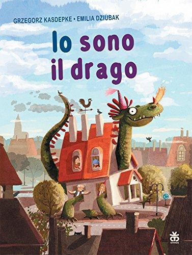 Io sono il drago (I tradotti): Grzegorz Kasdepke