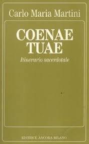 Coenae Tuae; Itinerario Sacerdotoale (9788876102622) by Carlo Maria Martini