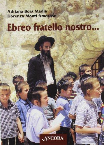9788876107139: Ebreo fratello nostro...