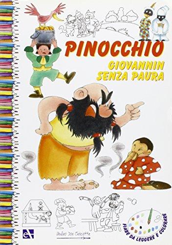 Fiabe italiane. Pinocchio. Fiabe da leggere e colorare.