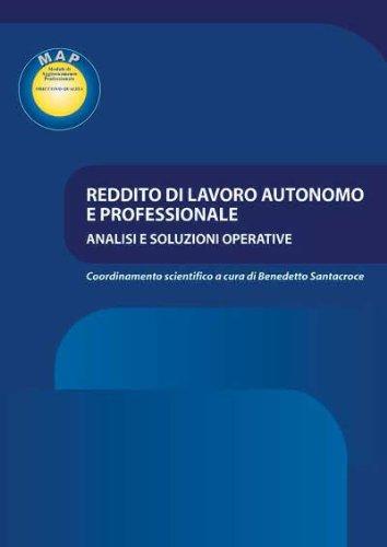 Reddito di lavoro autonomo e professionale. Analisi: Santacroce, Benedetto; Moscati,