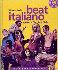 9788876151767: Beat italiano. Dai capelloni a «Bandiera gialla». Con CD Audio (Quadra)