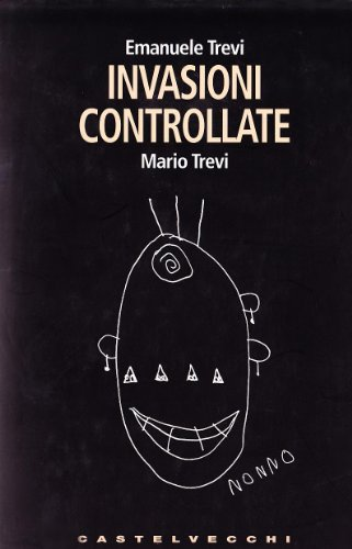9788876152092: Invasioni controllate (I timoni)