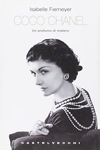 Coco Chanel. Un profumo di mistero - Isabelle Fiemeyer