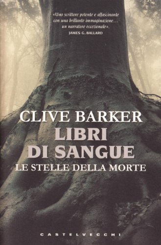 Le stelle della morte. Libri di sangue (8876155457) by Clive. Barker