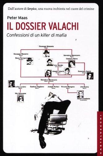 Il dossier Valachi. Le confessioni di un killer di mafia (8876156593) by Peter. Maas