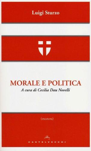 9788876158001: Morale e politica