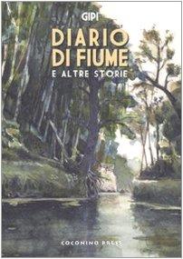 9788876181535: Diario di fiume e altre storie