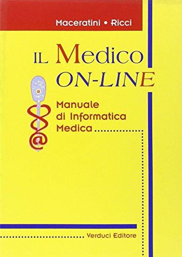 9788876205750: Il medico on-line. Manuale di informatica medica.